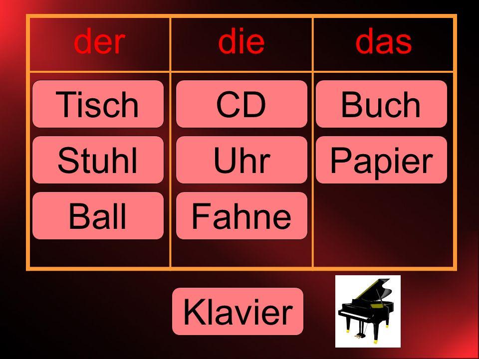 derdiedas CDBuch Uhr Tisch StuhlPapier FahneBall Klavier