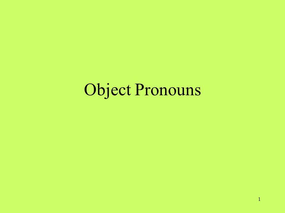 1 Object Pronouns
