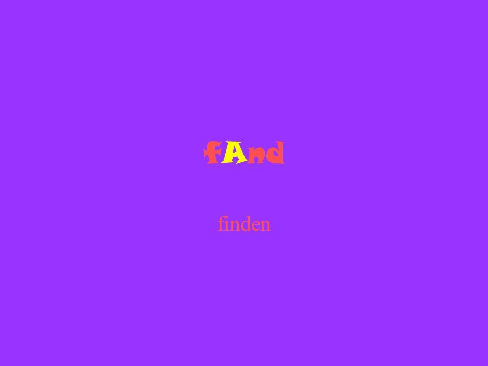 fAnd finden