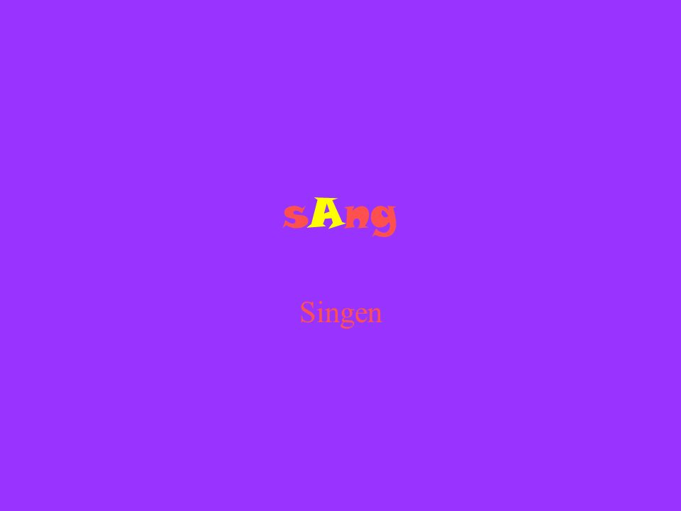sAng Singen