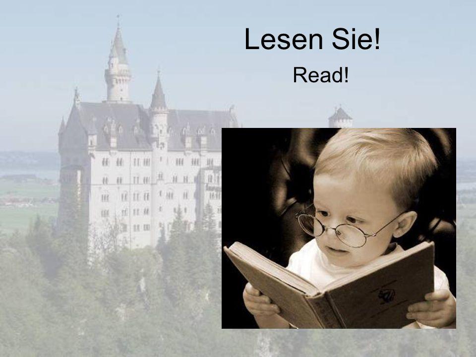 Lesen Sie! Read!