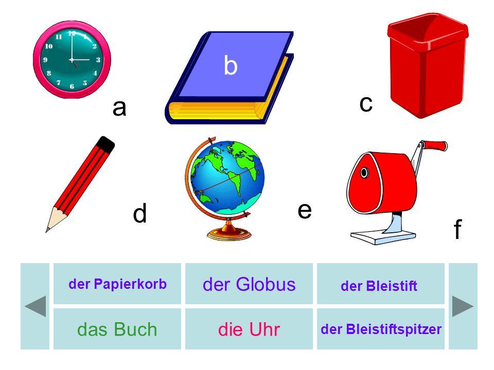 der Papierkorb der Globus der Bleistift das Buchdie Uhr der Bleistiftspitzer b c d e f a