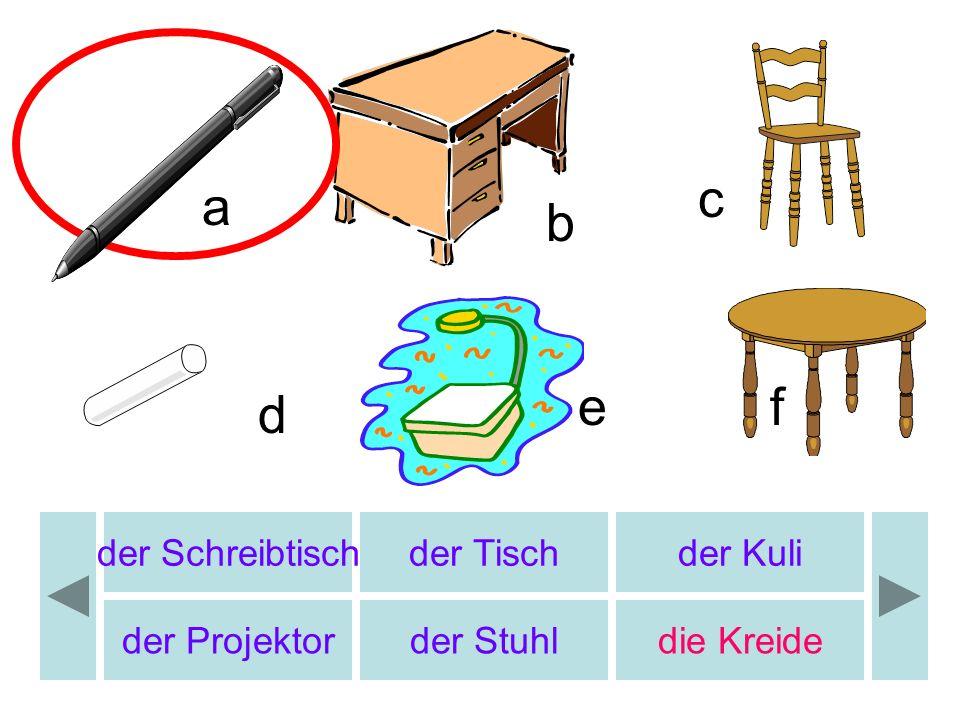 b c d e f a b die Fahne der Taschenrechner der Computer die Karte die Schultasche die Schere