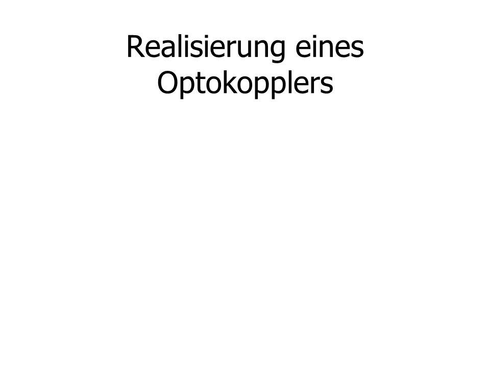 Realisierung eines Optokopplers