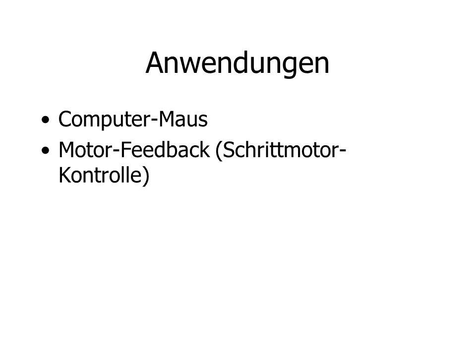Anwendungen Computer-Maus Motor-Feedback (Schrittmotor- Kontrolle)