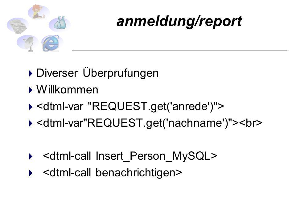 anmeldung/report Diverser Überprufungen Willkommen