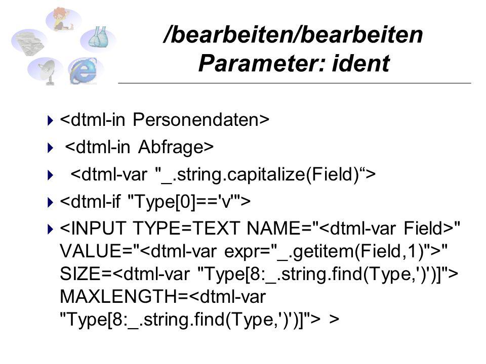 /bearbeiten/bearbeiten Parameter: ident