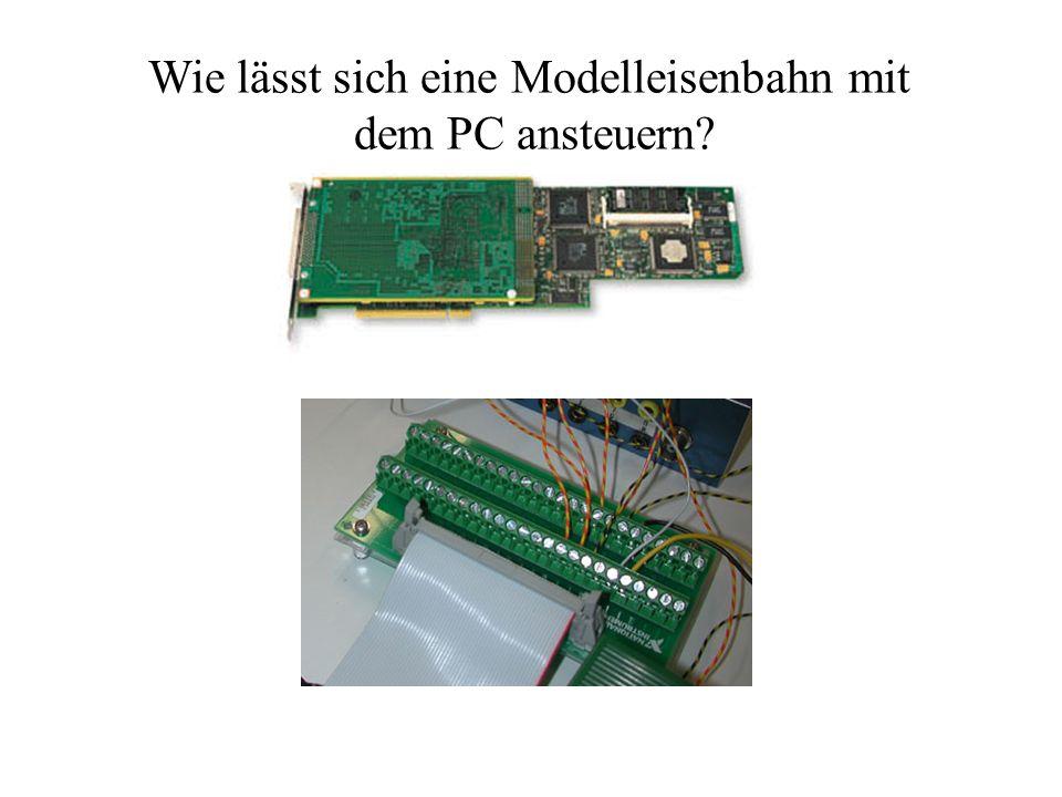 Wie lässt sich eine Modelleisenbahn mit dem PC ansteuern?