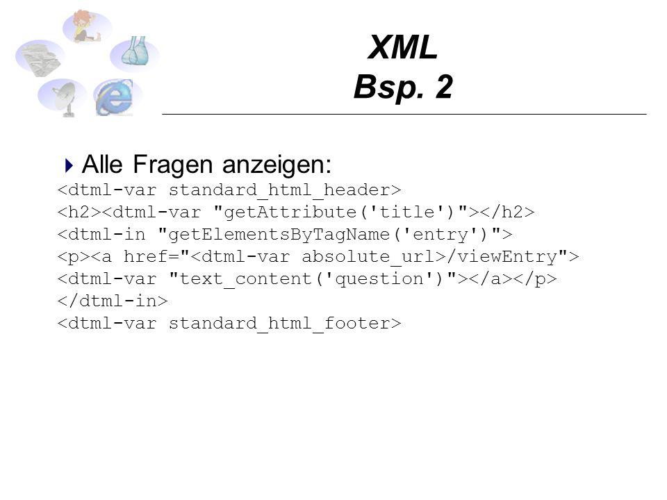 XML Bsp. 2 Alle Fragen anzeigen: /viewEntry >