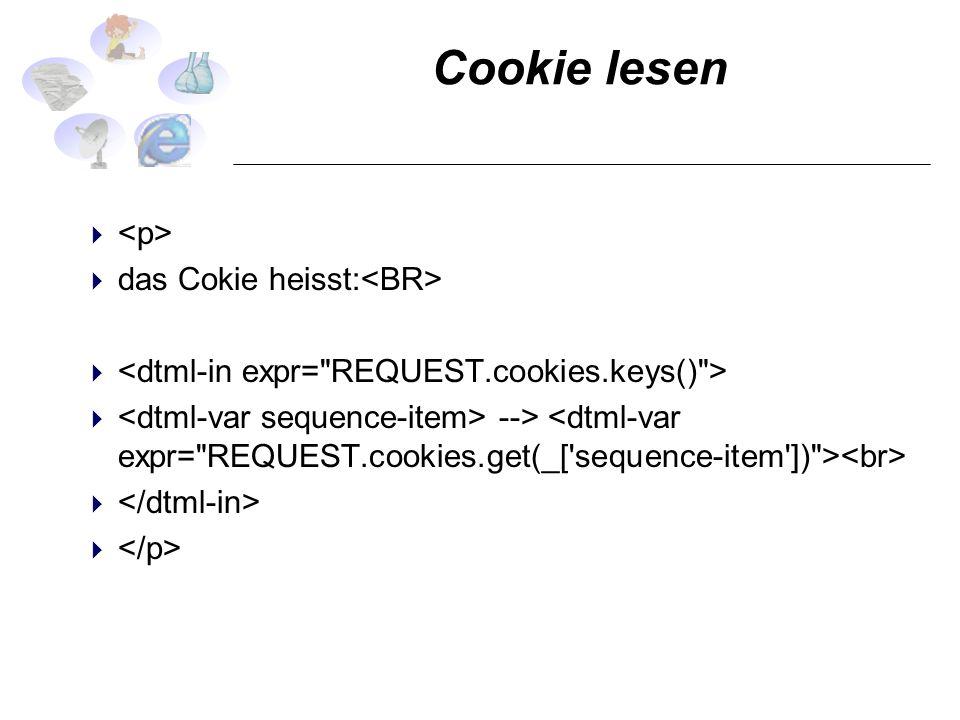 Cookie lesen das Cokie heisst: -->