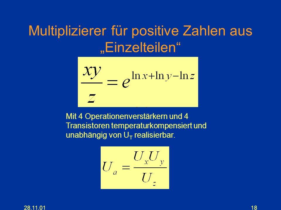 28.11.0118 Multiplizierer für positive Zahlen aus Einzelteilen Mit 4 Operationenverstärkern und 4 Transistoren temperaturkompensiert und unabhängig vo
