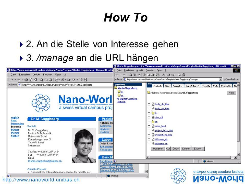http://www.nanoworld.unibas.ch How To 2. An die Stelle von Interesse gehen 3.