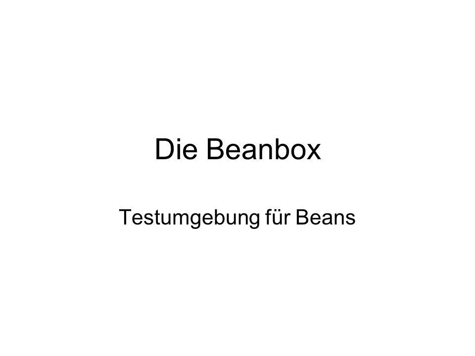 Die Beanbox Testumgebung für Beans