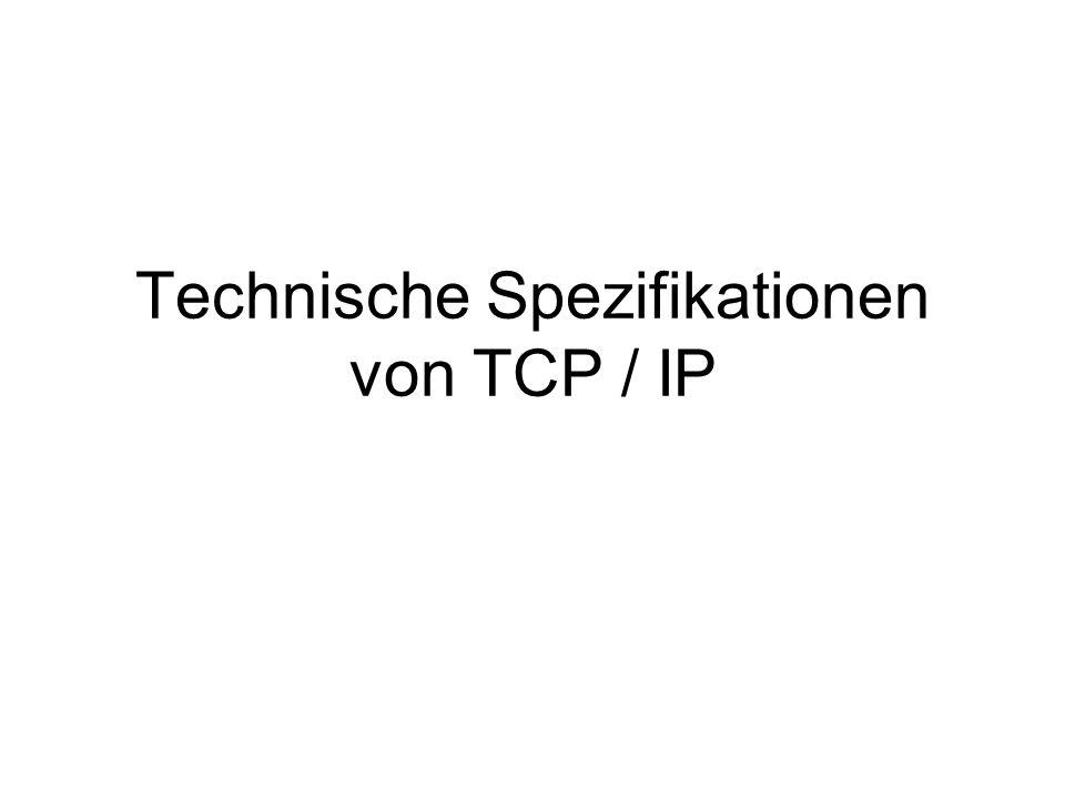 Technische Spezifikationen von TCP / IP
