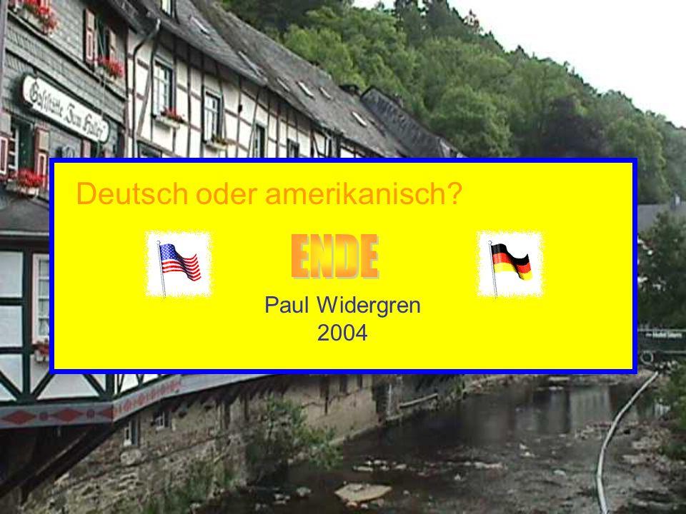 Paul Widergren 2004 Deutsch oder amerikanisch?