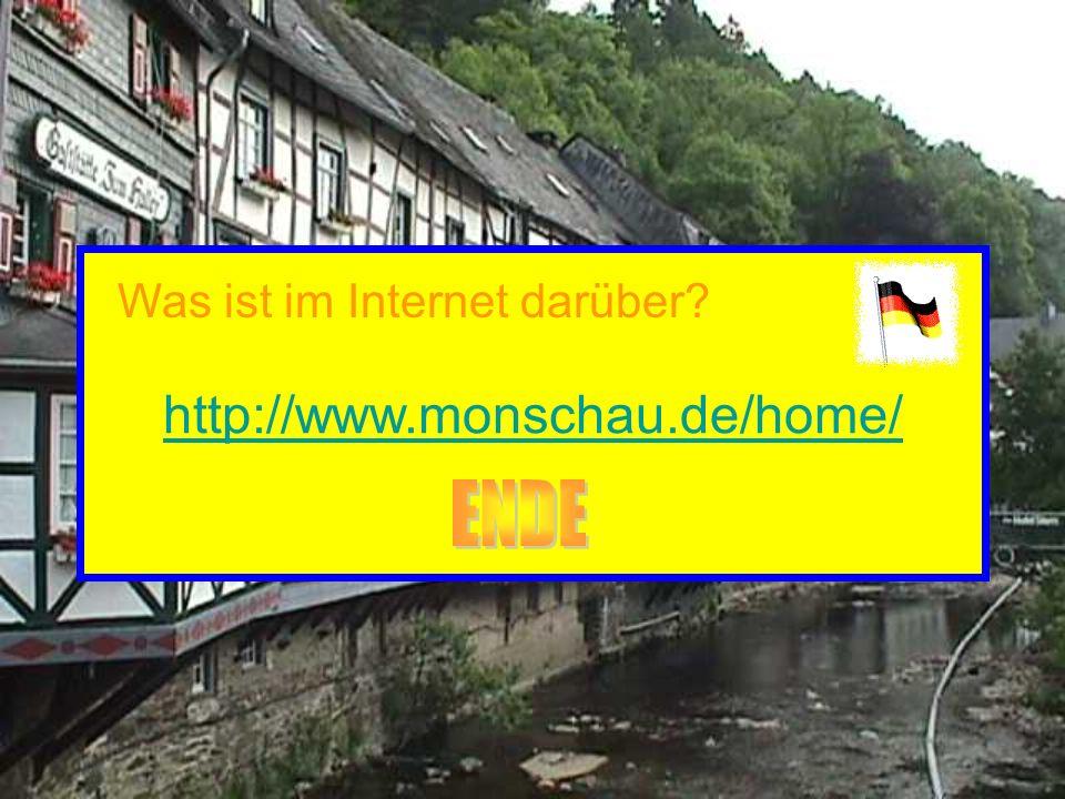 http://www.monschau.de/home/ Was ist im Internet darüber