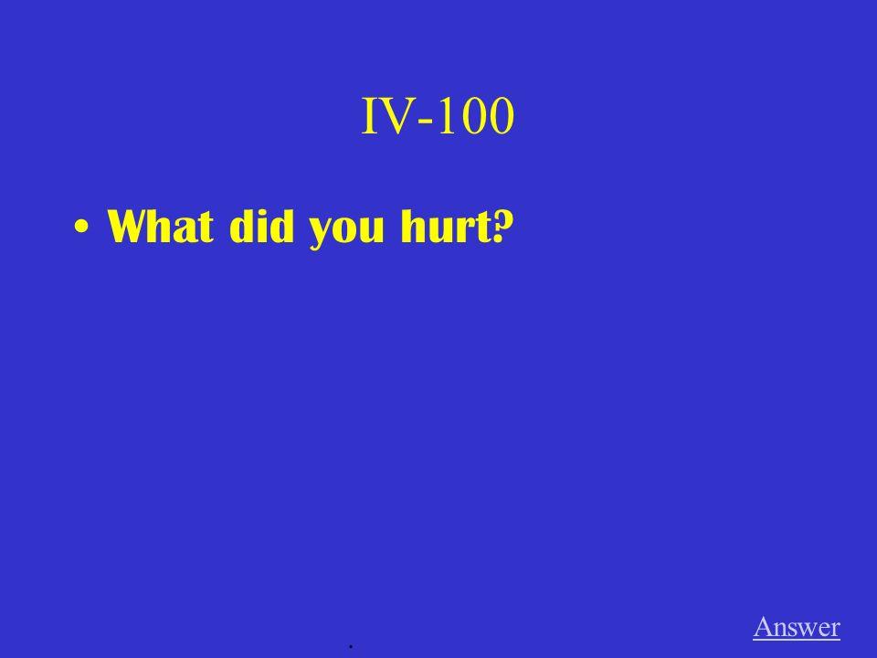 III-500 Answer. Wie fühlt __________ deine Mutter? --Nicht so wohl. Sie hat ________ den Rücken verletzt. Der Rücken tut __________ weh heute.