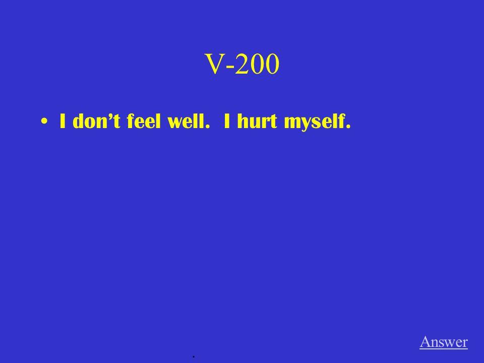 V-100 Answer.