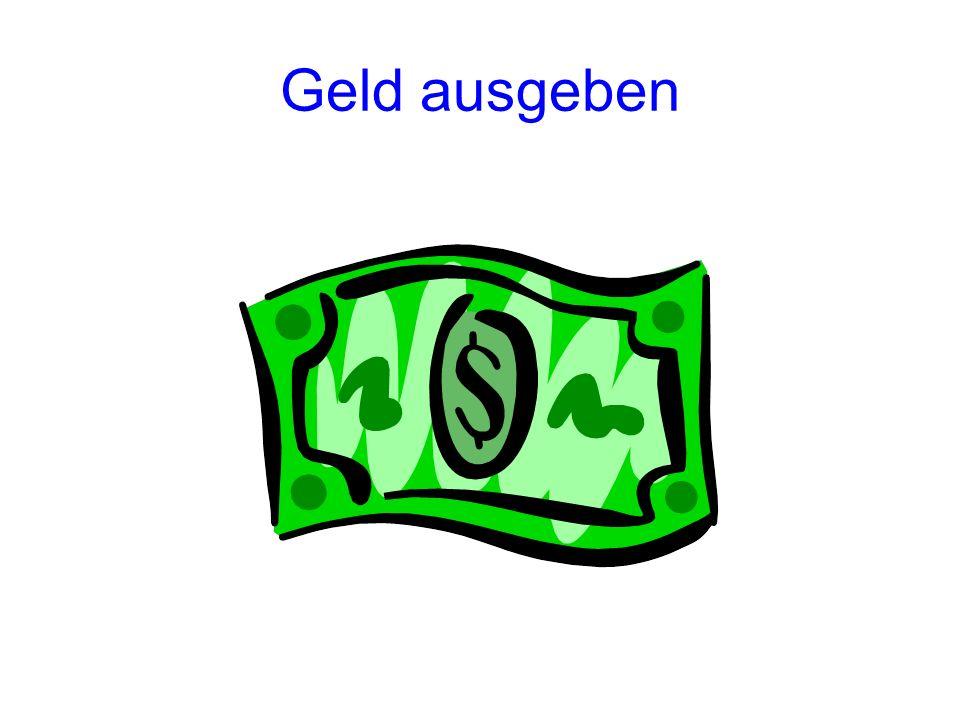 Geld ausgeben (to spend money) PräsensImperfekt gibt Geld ausgab Geld aus Perfekt hat Geld ausgegeben