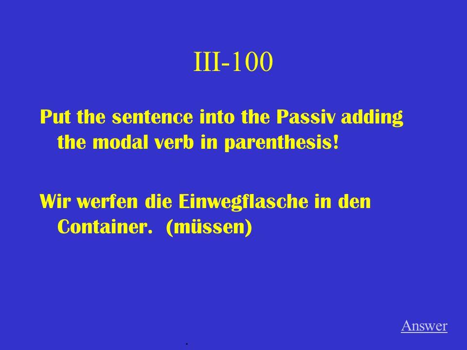 II-500 Restate the underlined portion. Sie versteht nichts von Chemie. Answer.