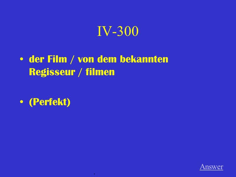 IV-200 das Buch / von den Studenten / lesen (Imperfekt) Answer.