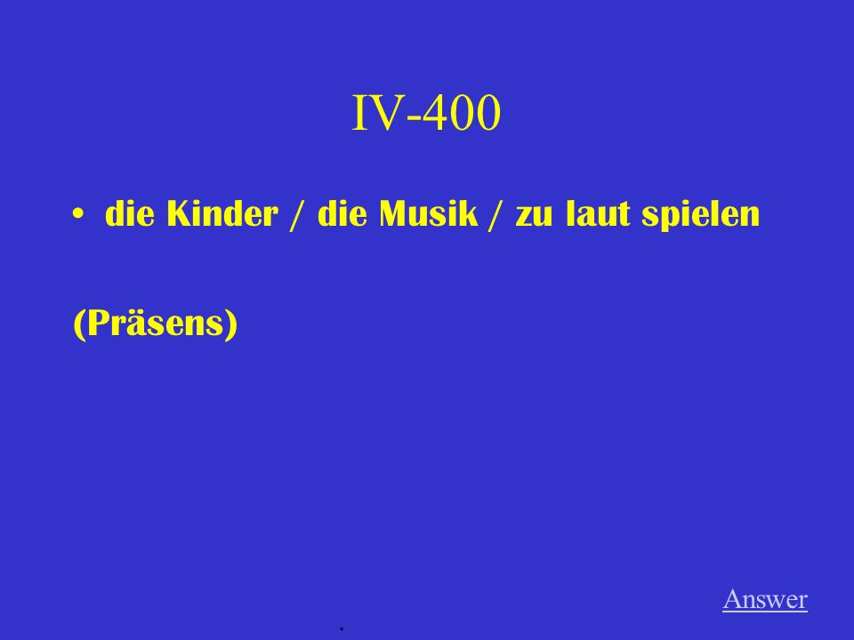 IV-300 der Film / von dem bekannten Regisseur / filmen (Perfekt) Answer.