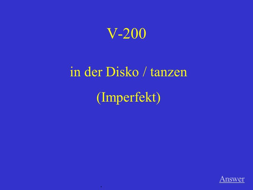 V-100 Answer. das Auto / im Moment / reparieren (Präsens)
