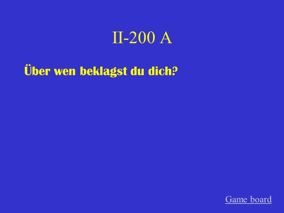 II-100 A Ich spreche darüber. Game board