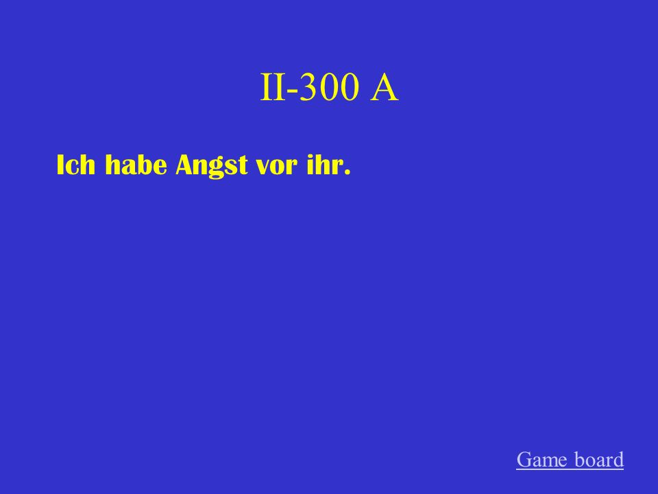 II-200 A Über wen beklagst du dich Game board