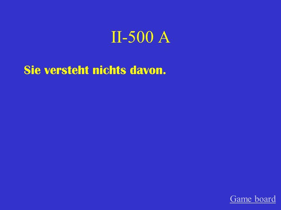 II-400 A Worum handelt sich der Film Game board
