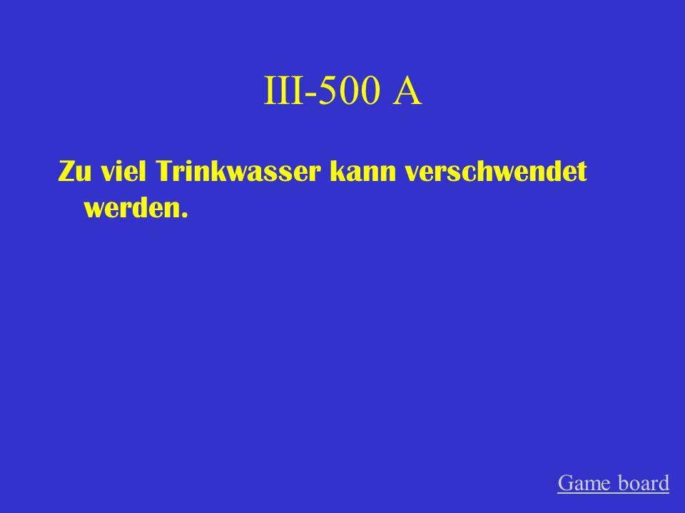 III-400 A Die Prüfung muss (von den Schülern) am Freitag geschrieben werden. Game board
