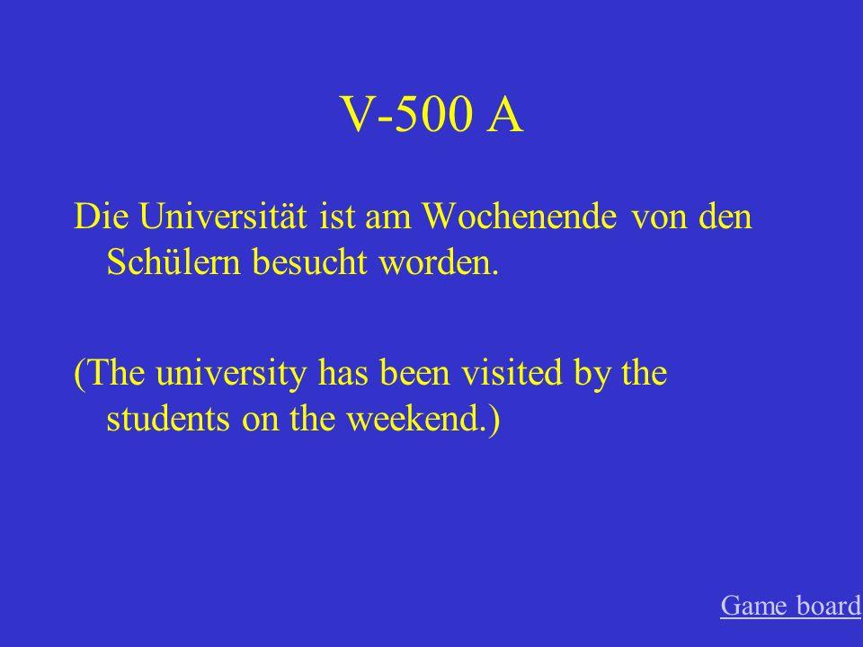 V-400 A Deutsch wurde in der Deutschklasse gesprochen.