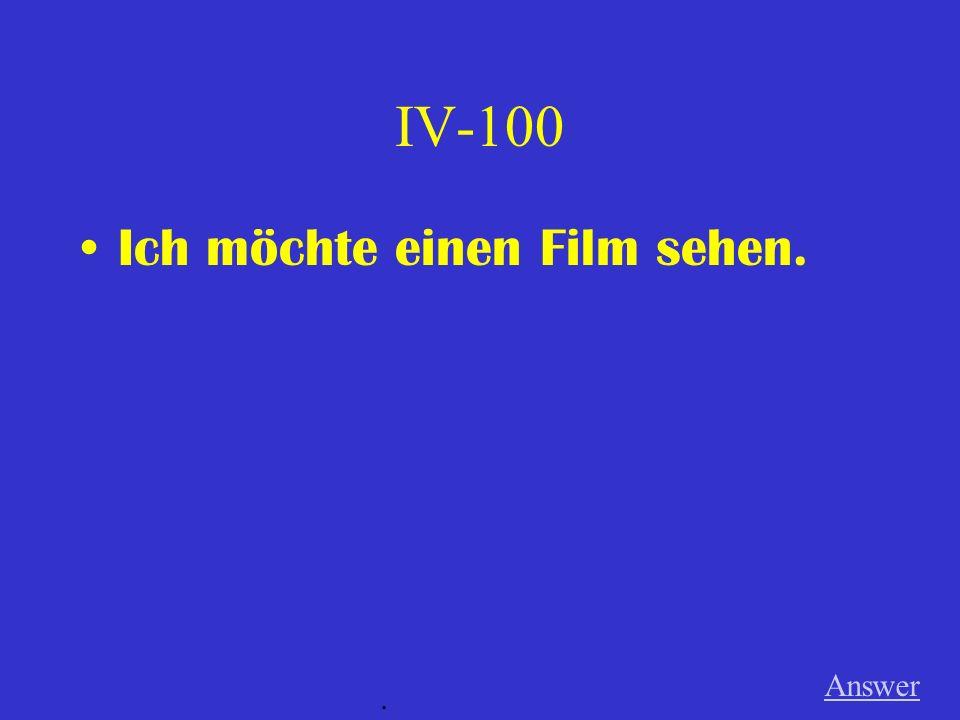 III-500 Answer. nicht gern / sehen fern / ihr 1.Frage 2.Statement