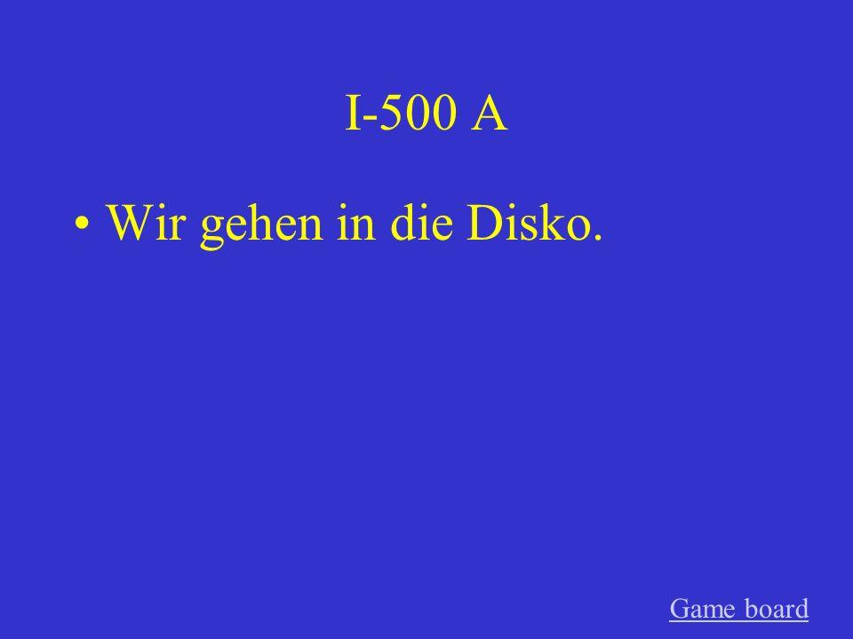 I-400 A Ihr hört Musik. Game board
