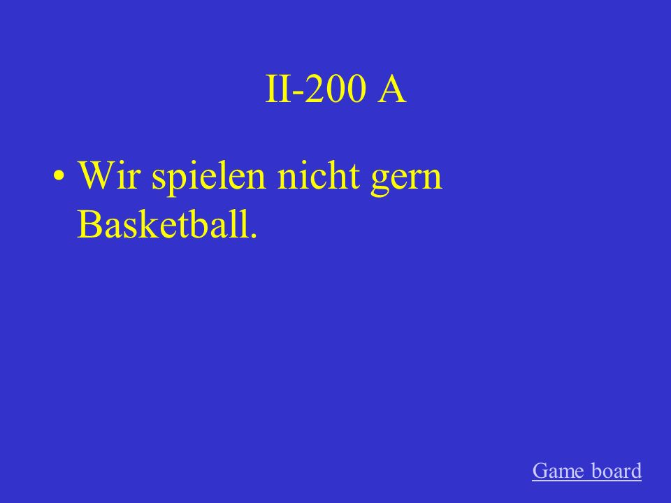 II-100 A Ich tanze gern. Game board