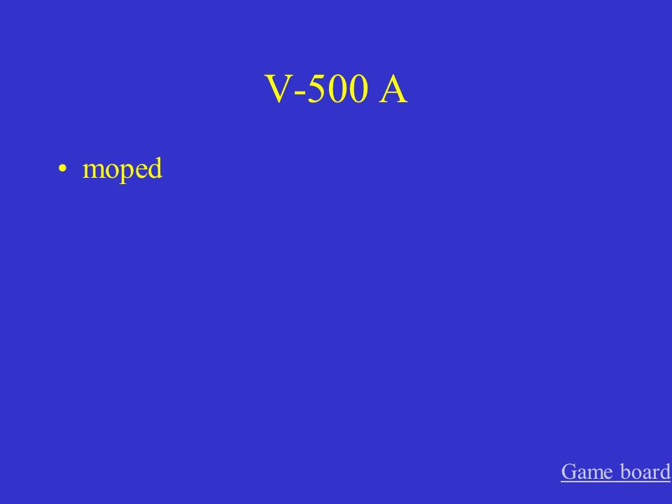 V-500 A moped Game board