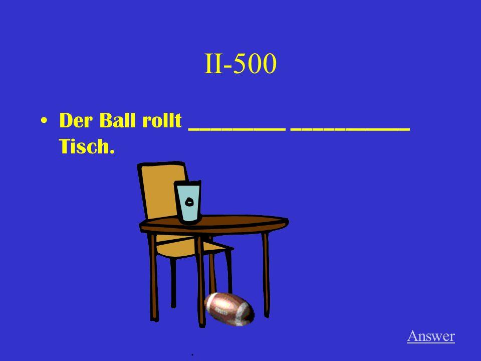 II-400 Er schwimmt _______ ________ Wasser. (n) Answer.