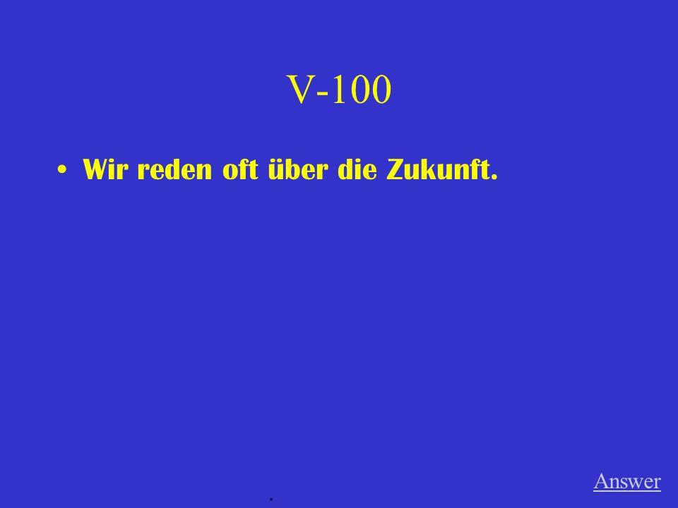 IV-500 Ich halte viel von der Deutschklasse. Answer.