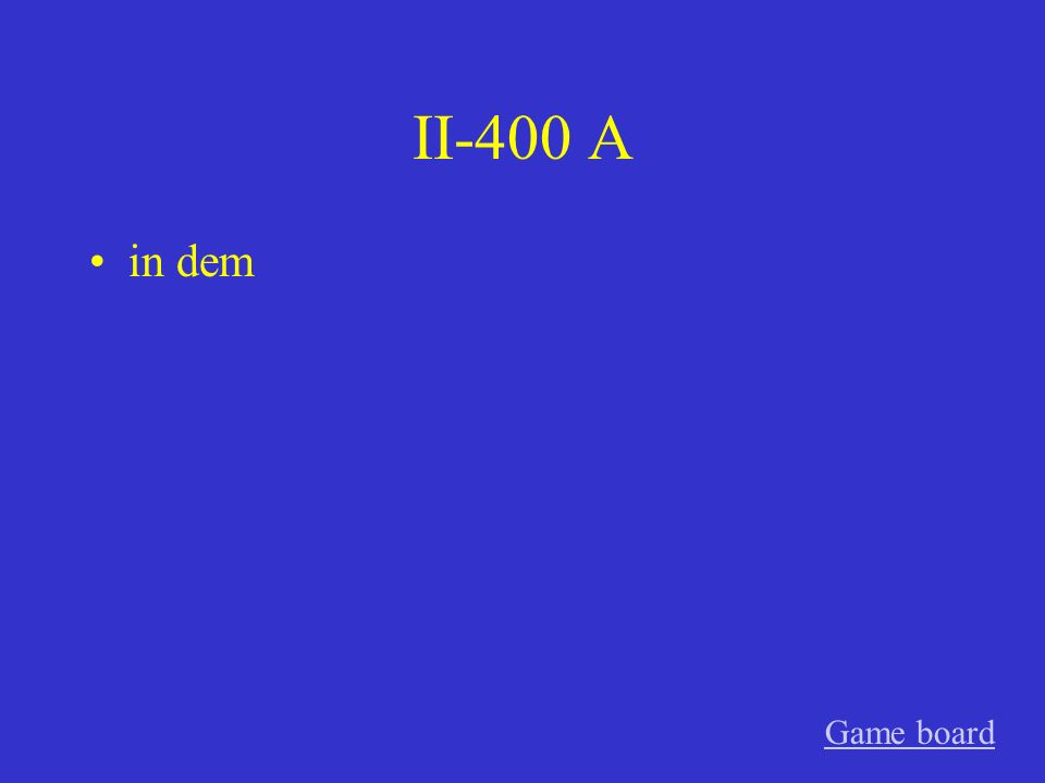 II-400 A in dem Game board