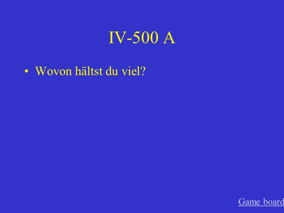 IV-400 A Für wen interessiert sich Martin Game board