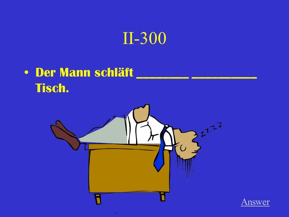 II-200 Bodo geht __________ ___________ Fenster. (n) Answer.