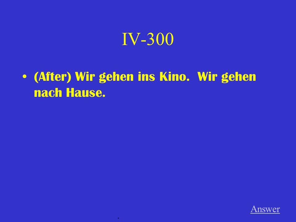 IV-200 Mein Bruder lernt Deutsch. (so that) Er kann nach Deutschland reisen. Answer.