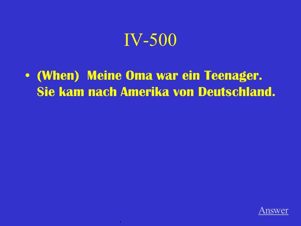 IV-400 (Although) Er hatte viel Hausaufgaben. Er hat es nicht gemacht. Answer.