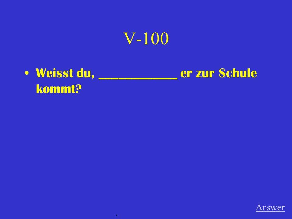 IV-500 (When) Meine Oma war ein Teenager. Sie kam nach Amerika von Deutschland. Answer.