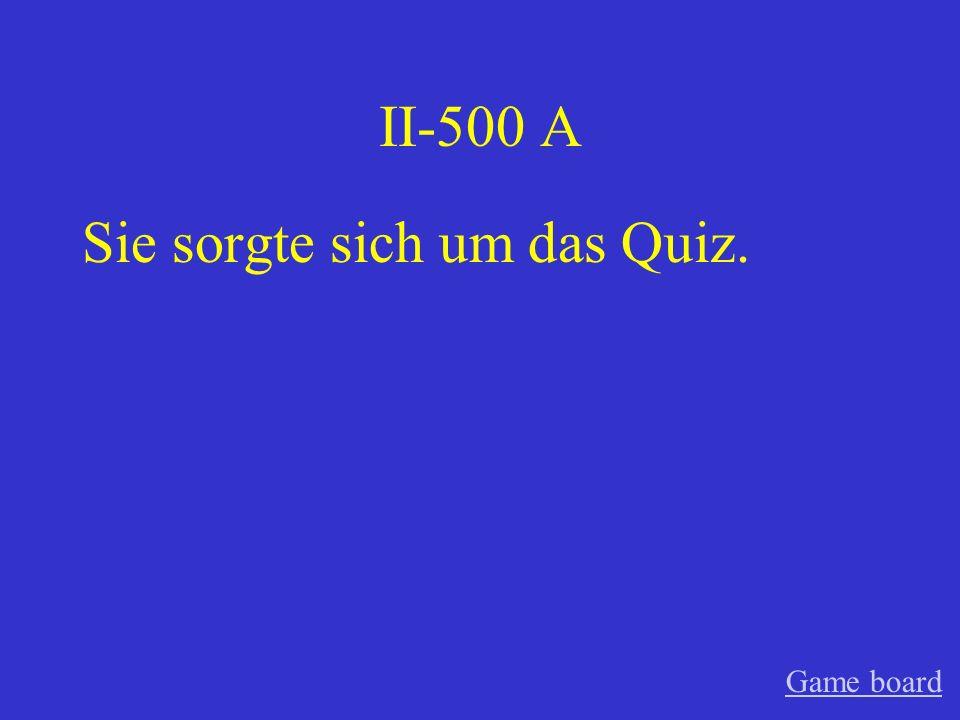 II-400 A Wann reistest du nach Deutschland Game board