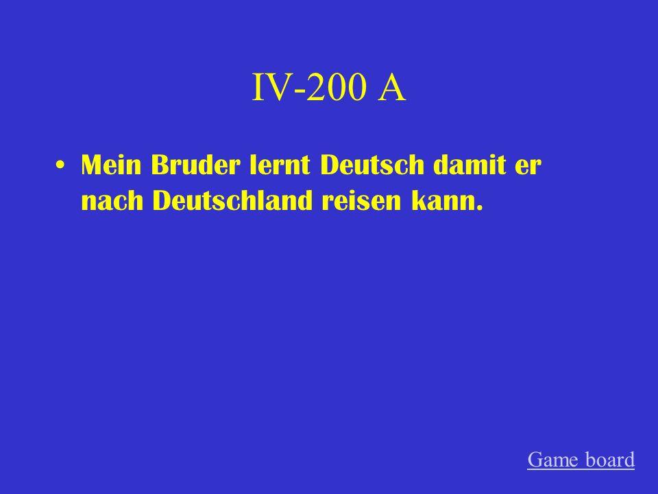 IV-100 A Ich studierte nicht in der Schweiz sondern ich studierte in Österreich. Game board