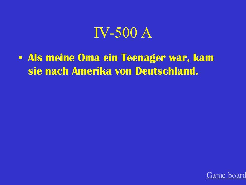 IV-400 A Obwohl er viel Hausaufgaben hatte, hat er es nicht gemacht. Game board
