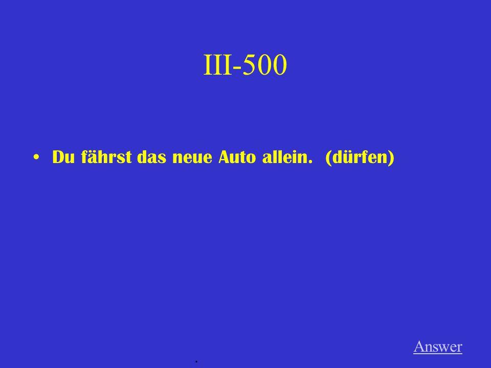 III-400 Ihr arbeitet bis sehr spät heute abend. (müssen) Answer.