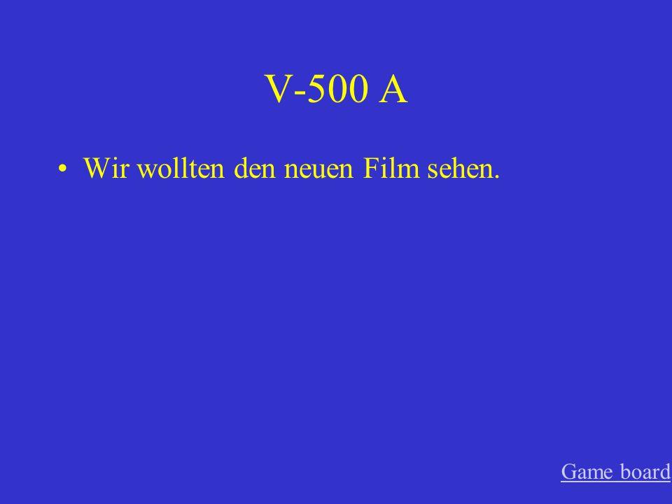 V-400 A Ihr musstet für euren Vater arbeiten. Game board