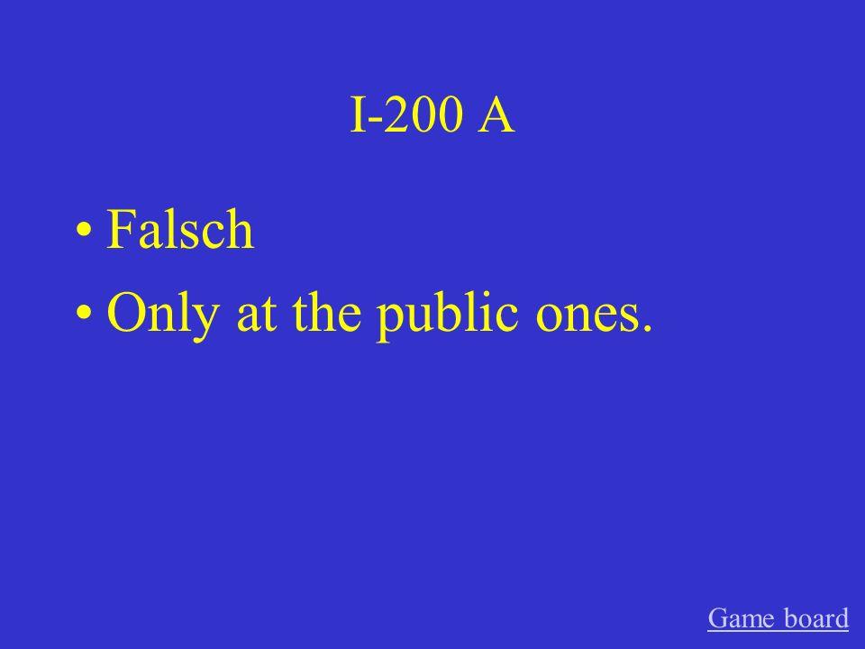 I-100 A Falsch Game board